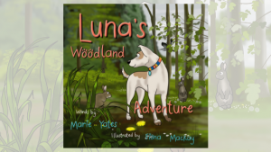 Children's Book Luna's Woodland Adventure
